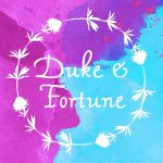 Duke and Fortune